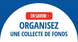 Organisez une collecte de fonds